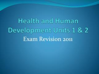 Health and Human Development Units 1 & 2
