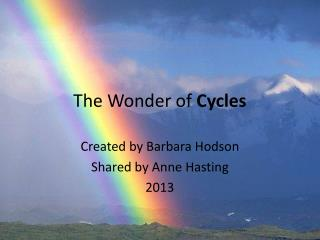 The Wonder of  Cycles