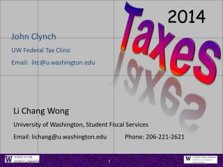 Li Chang Wong University of Washington, Student Fiscal Services Email: lichang@u.washington.edu 	Phone: 206-221-2621