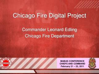 Chicago Fire Digital Project