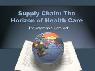 Supply Chain: The Horizon of Health Care