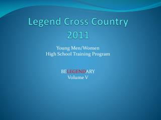 Legend Cross Country 2011