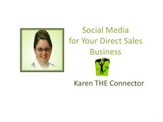 Social Media  for Your Direct Sales Business