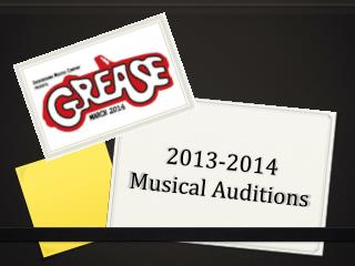 2013-2014 Musical Auditions