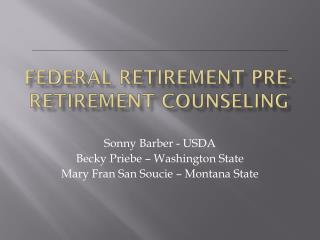 Federal Retirement Pre-Retirement Counseling
