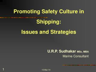 Promoting Safety Culture in Shipping: Issues and Strategies