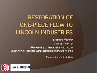Restoration of One-Piece Flow To Lincoln Industries