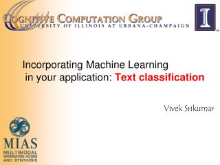 Incorporating Machine Learning in your  application:  Text classification
