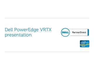 Dell PowerEdge VRTX  presentation