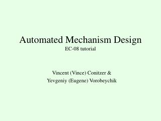 Automated Mechanism Design EC-08 tutorial