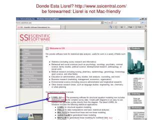 Donde Esta Lisrel ? http://www.ssicentral.com / be forewarned: Lisrel is not Mac-friendly