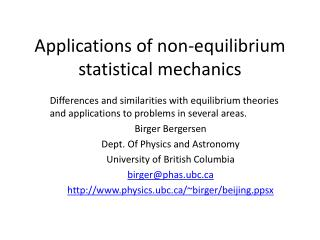 Applications of non-equilibrium statistical mechanics