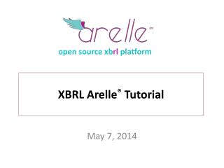 XBRL  Arelle ®  Tutorial