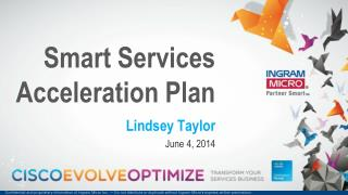 Smart Services Acceleration Plan