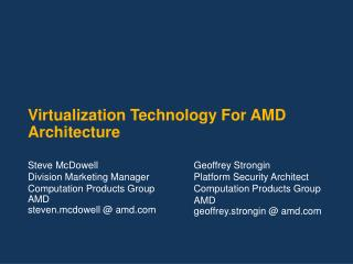 Virtualization Technology For AMD Architecture
