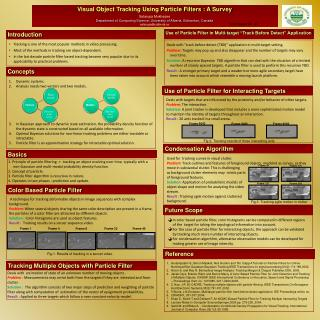 Visual Object Tracking Using Particle Filters : A Survey Satarupa Mukherjee Department of Computing Science, University