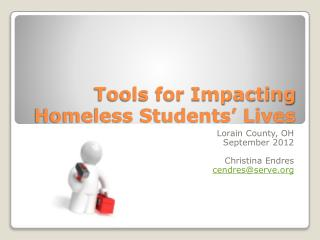 Tools for Impacting Homeless Students' Lives