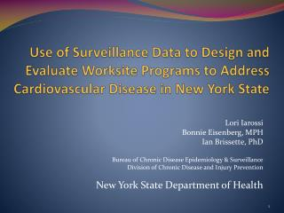 Use of Surveillance Data to Design and Evaluate Worksite Programs to Address Cardiovascular Disease in New York State