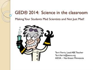GED® 2014:  Science in the classroom