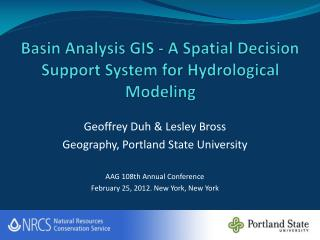 Basin Analysis GIS - A Spatial Decision Support System for Hydrological Modeling