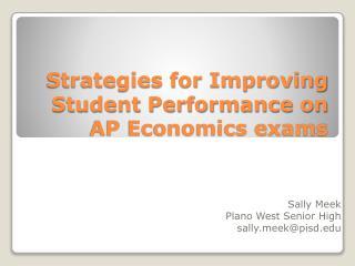 Strategies for Improving Student Performance on AP Economics exams