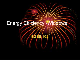 Energy Efficiency -Windows