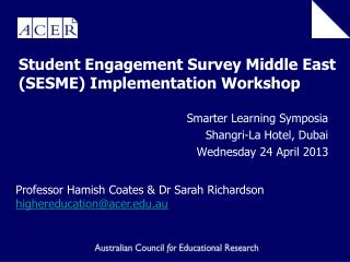 Student Engagement Survey Middle East (SESME) Implementation Workshop