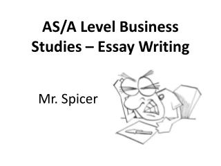 AS/A Level Business Studies – Essay Writing
