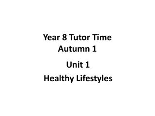 Year 8 Tutor Time Autumn 1