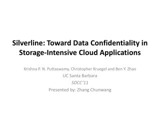 Silverline : Toward Data Confidentiality in Storage-Intensive Cloud Applications