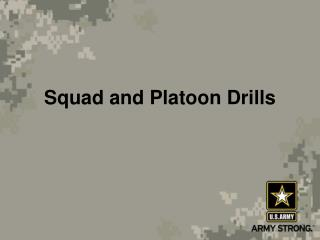Squad and Platoon Drills