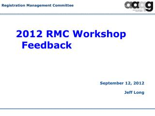 2012 RMC Workshop Feedback