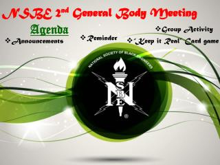 NSBE 2 nd  General Body Meeting
