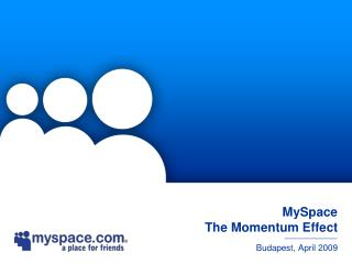 MySpace   The Momentum Effect
