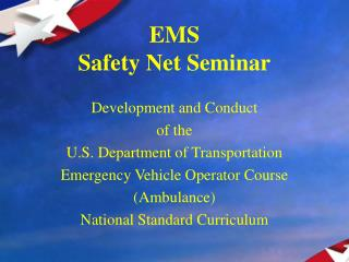 EMS Safety Net Seminar