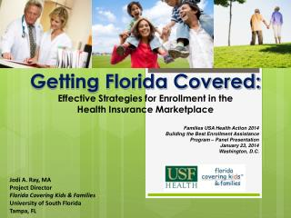 Getting Florida Covered:  Effective Strategies for Enrollment in the  Health Insurance Marketplace