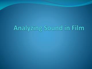Analyzing Sound in Film