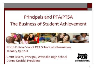Principals and PTA/PTSA The Business of Student Achievement