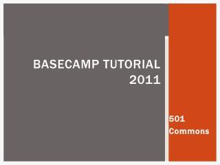 Basecamp Tutorial 2011