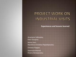 P roject work on industrial visits