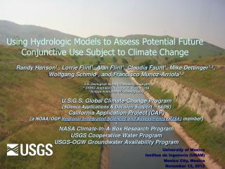 Using Hydrologic Models to Assess Potential Future Conjunctive Use  Subject  to Climate Change