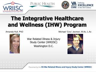 The Integrative Healthcare and Wellness (IHW) Program