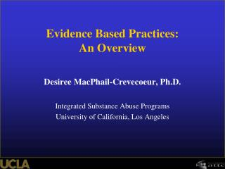 Evidence Based Practices: An Overview
