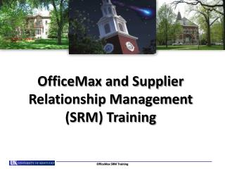 OfficeMax and Supplier Relationship Management (SRM) Training