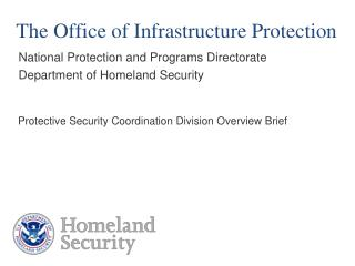 The Office of Infrastructure Protection