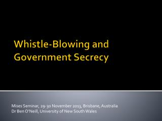 Whistle-Blowing and Government Secrecy