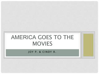 America  goes to the movies