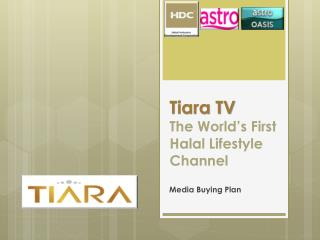 Tiara TV  The World's First Halal Lifestyle Channel