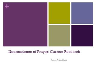 Neuroscience of Prayer: Current Research