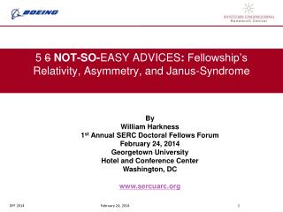 5  6  NOT-SO- EASY ADVICES :  Fellowship's Relativity, Asymmetry, and Janus-Syndrome